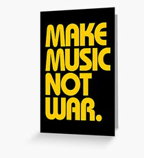 Make Music Not War (Mustard) Greeting Card
