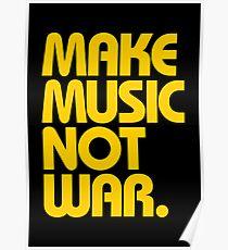 Make Music Not War (Mustard) Poster