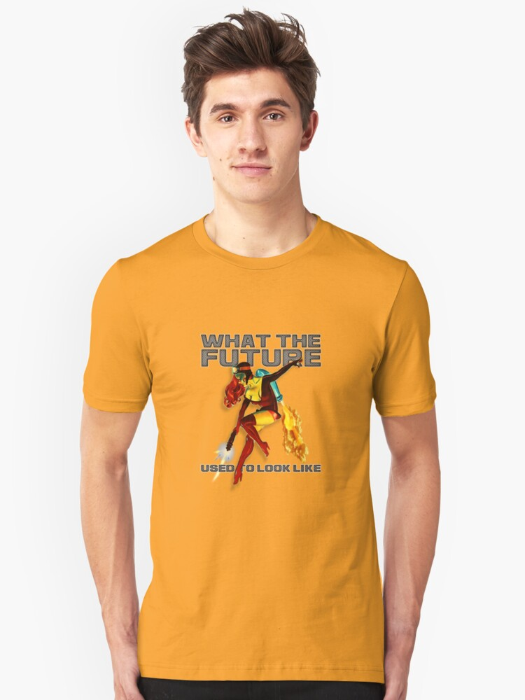 what the future used to look like Unisex T-Shirt Front