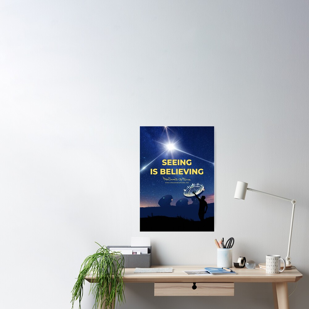 Seeing is Believing Poster