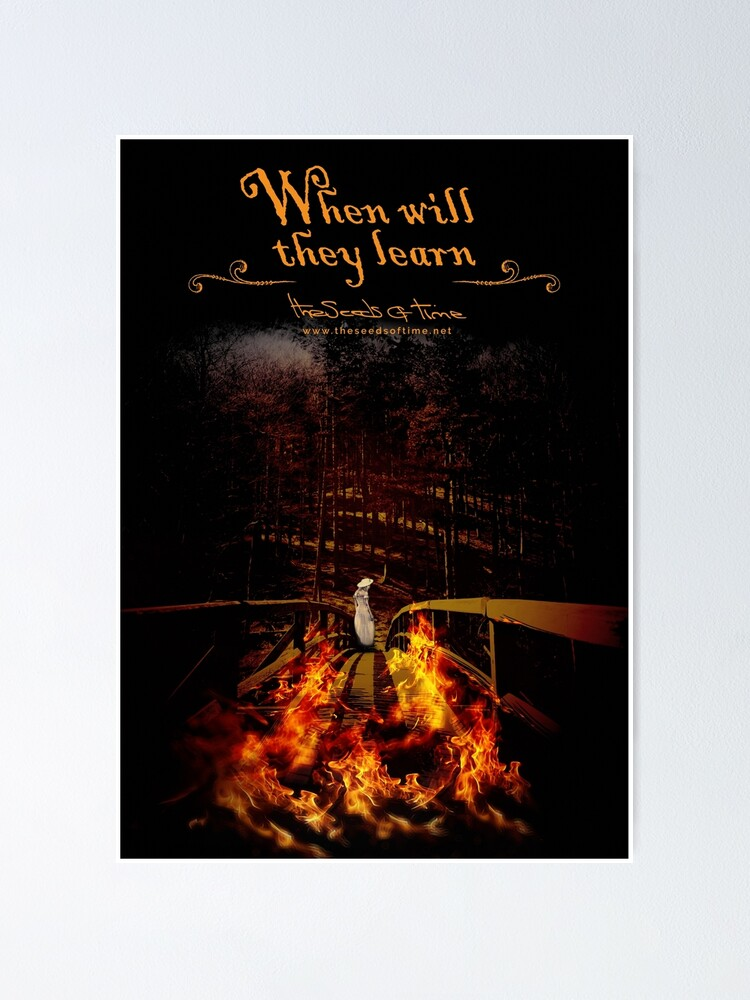 Alternate view of When will they learn Poster