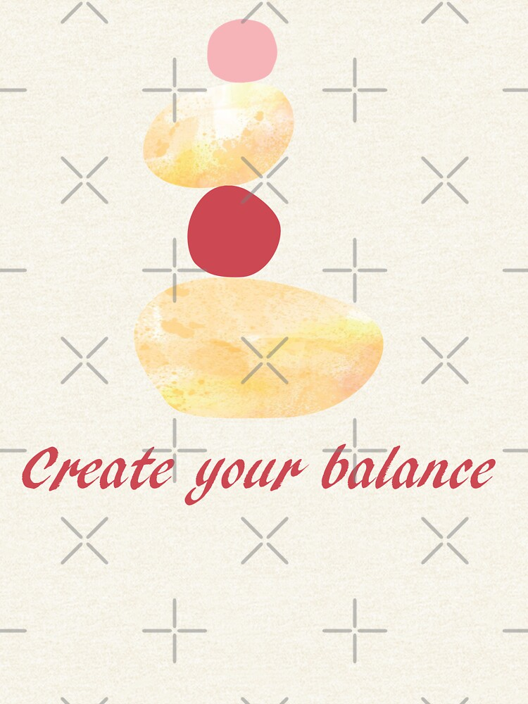 Create your balance by ColorsHappiness