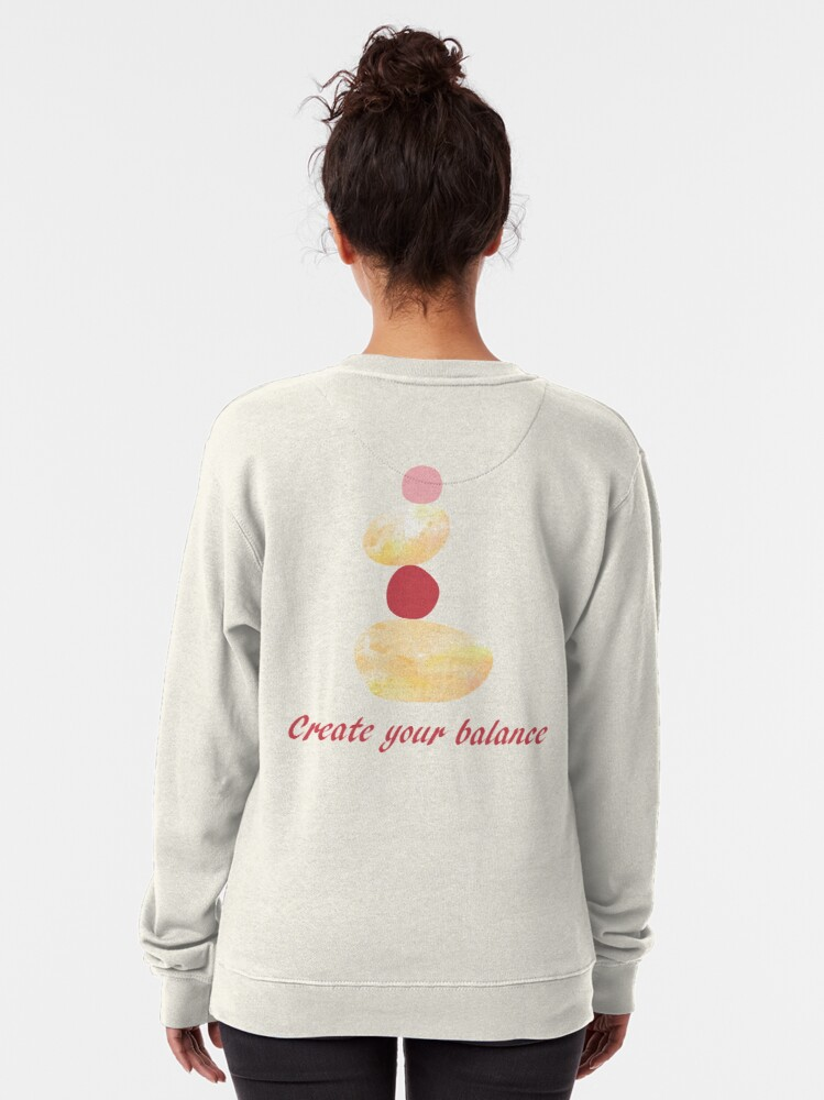 Alternate view of Create your balance Pullover Sweatshirt