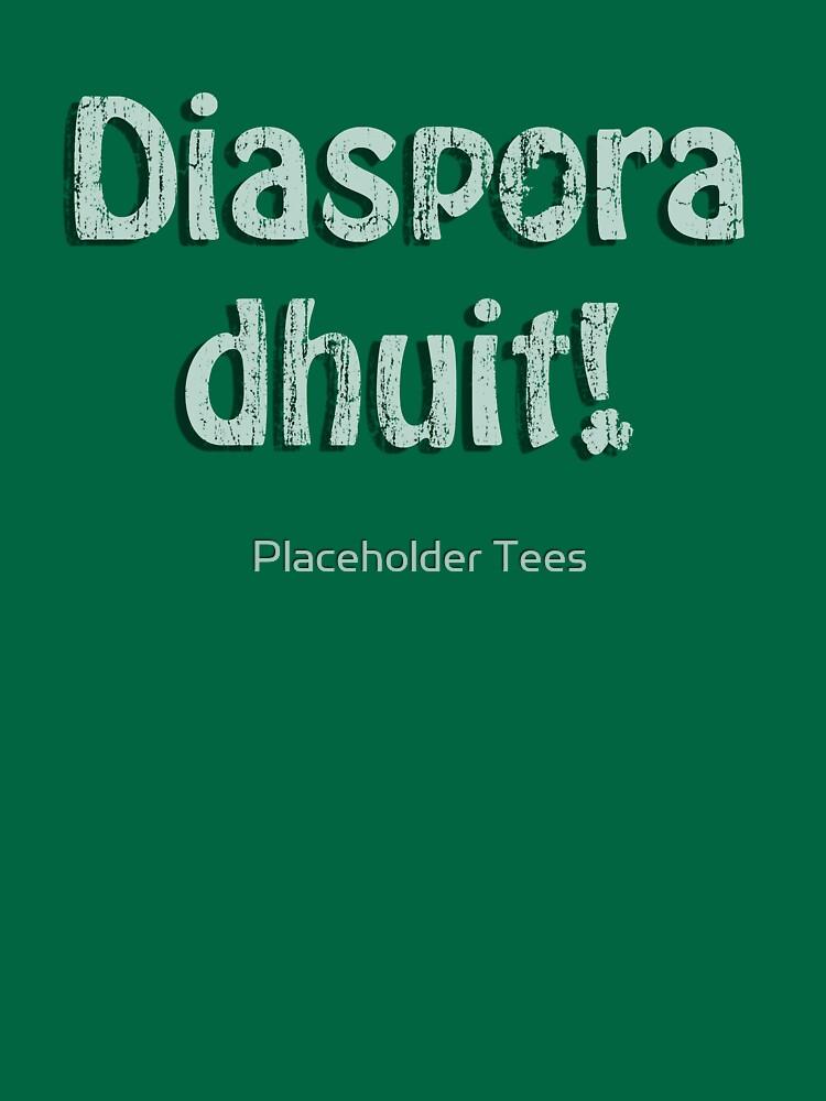 Diaspora Dhuit! by BartonKeyes