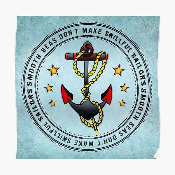 Smooth Seas Don't Make Skillful Sailors. Póster