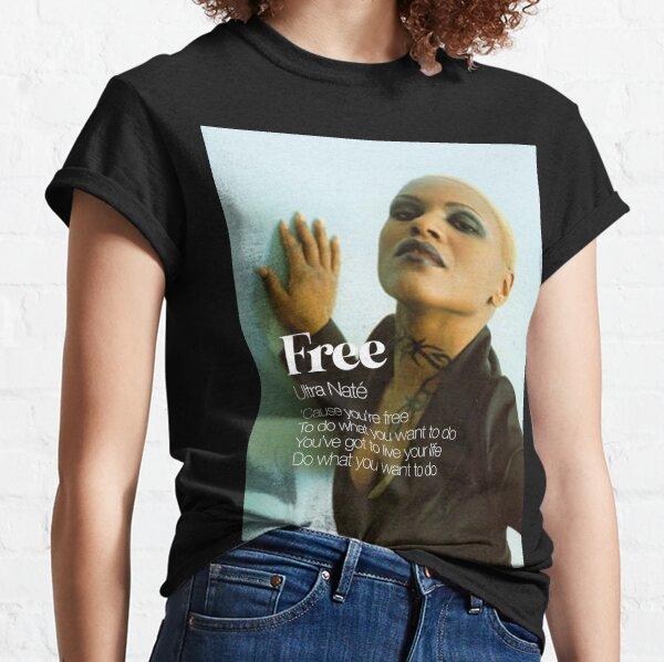 ULTRA NATÉ FREE Classic T-Shirt