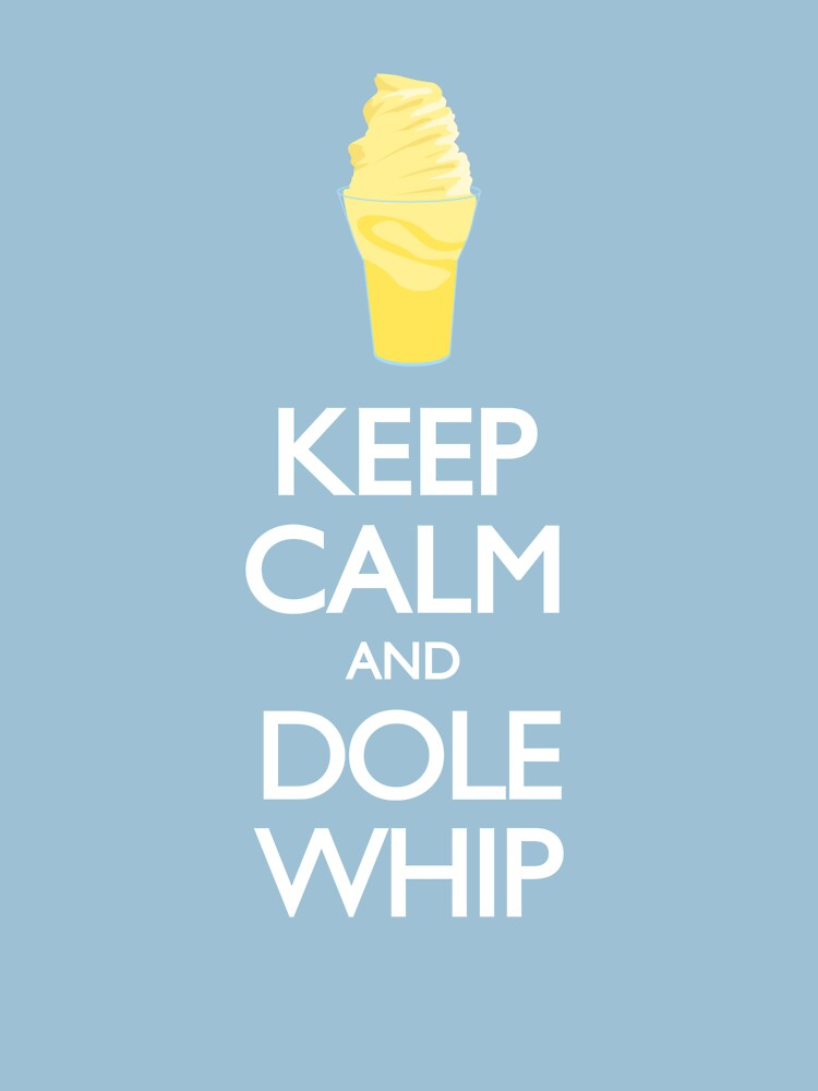 Keep Calm and Dole Whip | Unisex T-Shirt