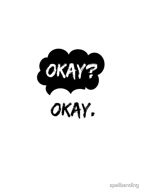 "Okay Okay The Fault In Our Stars ""Okay? Okay. The ..."
