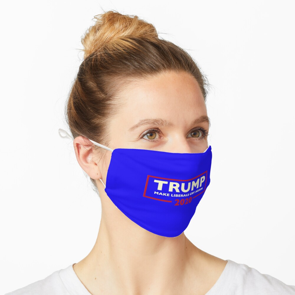Donald Trump for President 2020 - Make Liberals Cry Again Mask