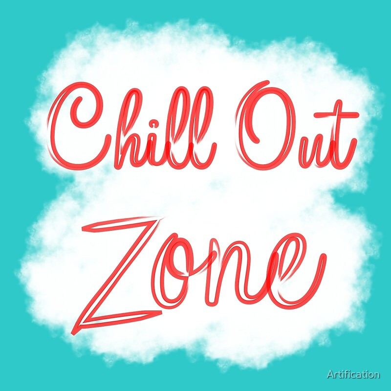 chill out zone posters by artification redbubble. Black Bedroom Furniture Sets. Home Design Ideas