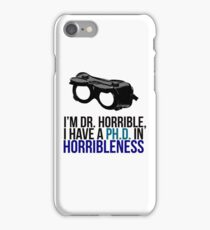 PH D in Horribleness A iPhone Case/Skin