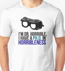 PH D in Horribleness A T-Shirt