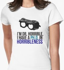 PH D in Horribleness A Women's Fitted T-Shirt