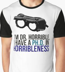 PH D in Horribleness A Graphic T-Shirt