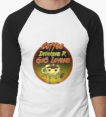 Coffee Drinkers are great lovers  Valxart.com Men's Baseball ¾ T-Shirt