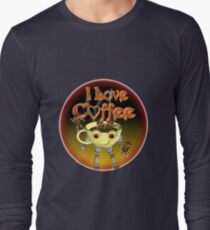 I love Coffee by Valxart Long Sleeve T-Shirt