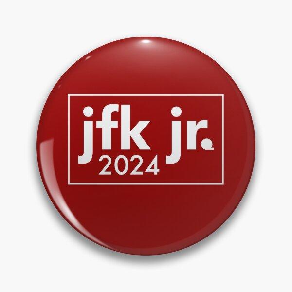 JFK Jr 2024 - John F Kennedy for President Pin