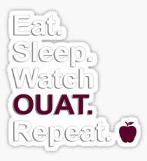 Eat, Sleep, Watch OUAT, Repeat {FULL} Sticker