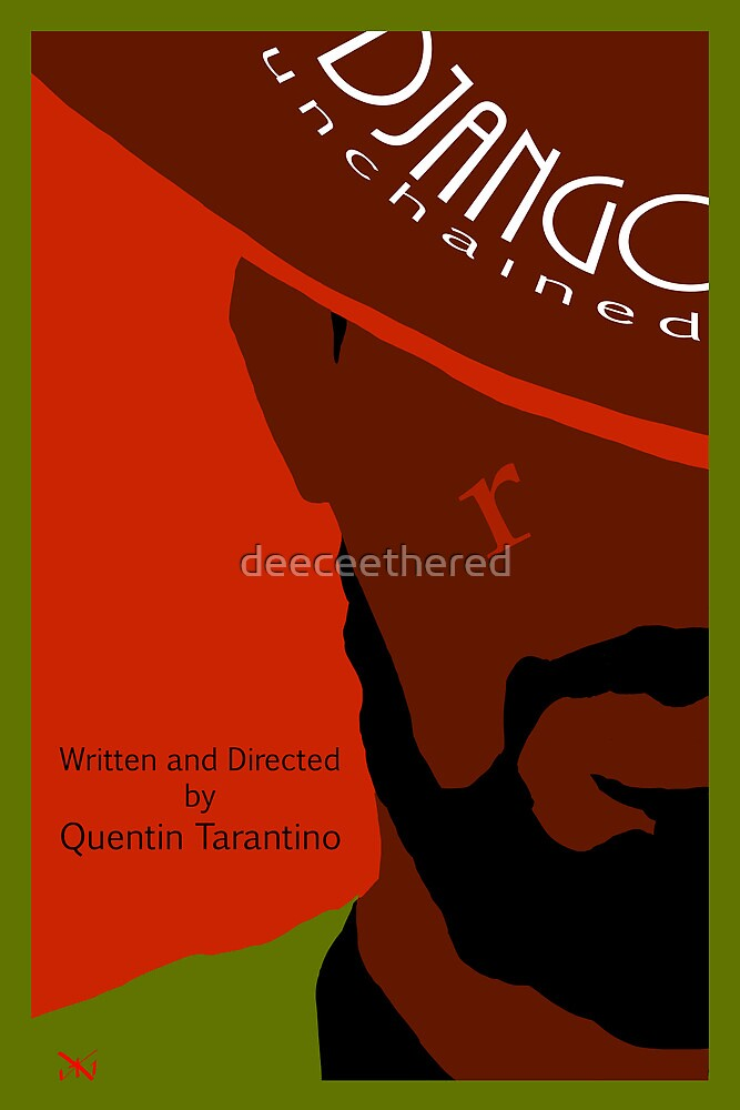Django Unchained custom movie poster by deeceethered