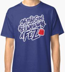 OMG he's wearing a FEZ Classic T-Shirt