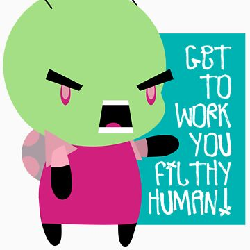 "Zim ""Get to work!"" cheeb by keiadnae"