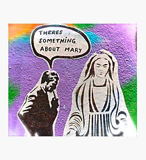 Melbourne Graffiti Street Art There's Something about Mary Photographic Print