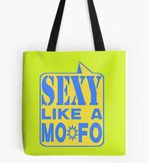 SEXY MOFO Tote Bag