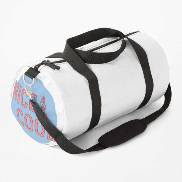 NICE AND COOL Duffle Bag