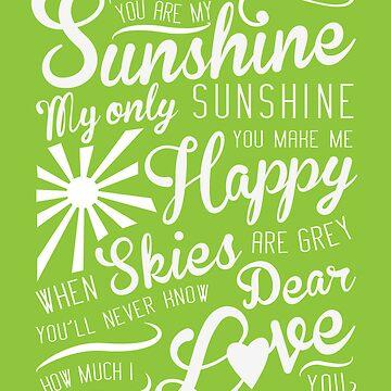 You are my sunshine by mishiko