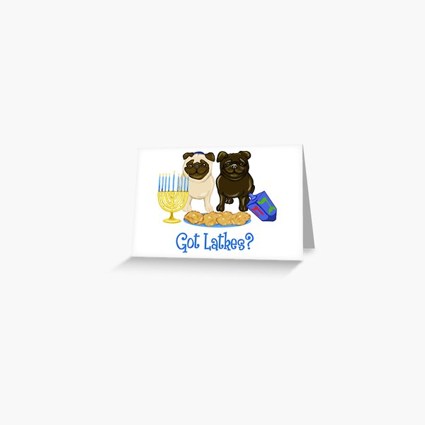 Got Latkes Hanukkah Pug Greeting Card