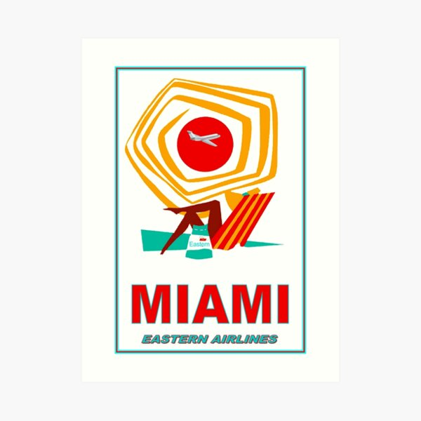EASTERN AIRLINES : Vintage Fly to Miami Print Art Print