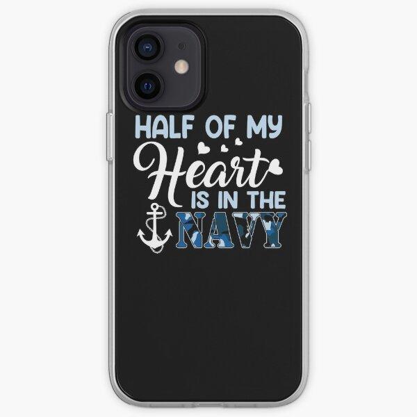Navy Veteran Gift - Half of My Heart Is Deployed Navy Wife, Navy Girlfriend, Navy Mom Gift iPhone Soft Case