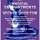 Magical Enchantments and Wicked Good Fun (June 2007) by polymniachorus