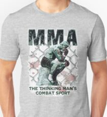 MMA The Thinking Man's Combat Sport Unisex T-Shirt