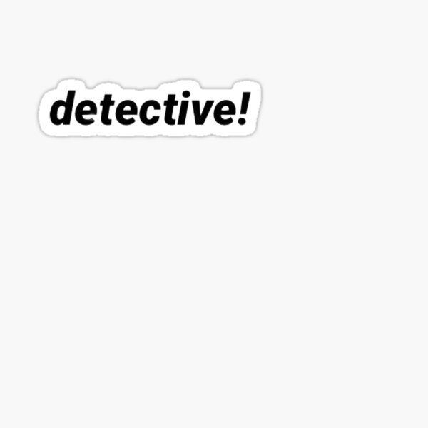 Detective! - Lucifer Sticker