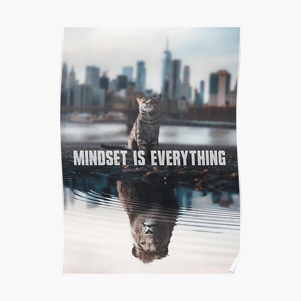 La mentalité est tout Poster