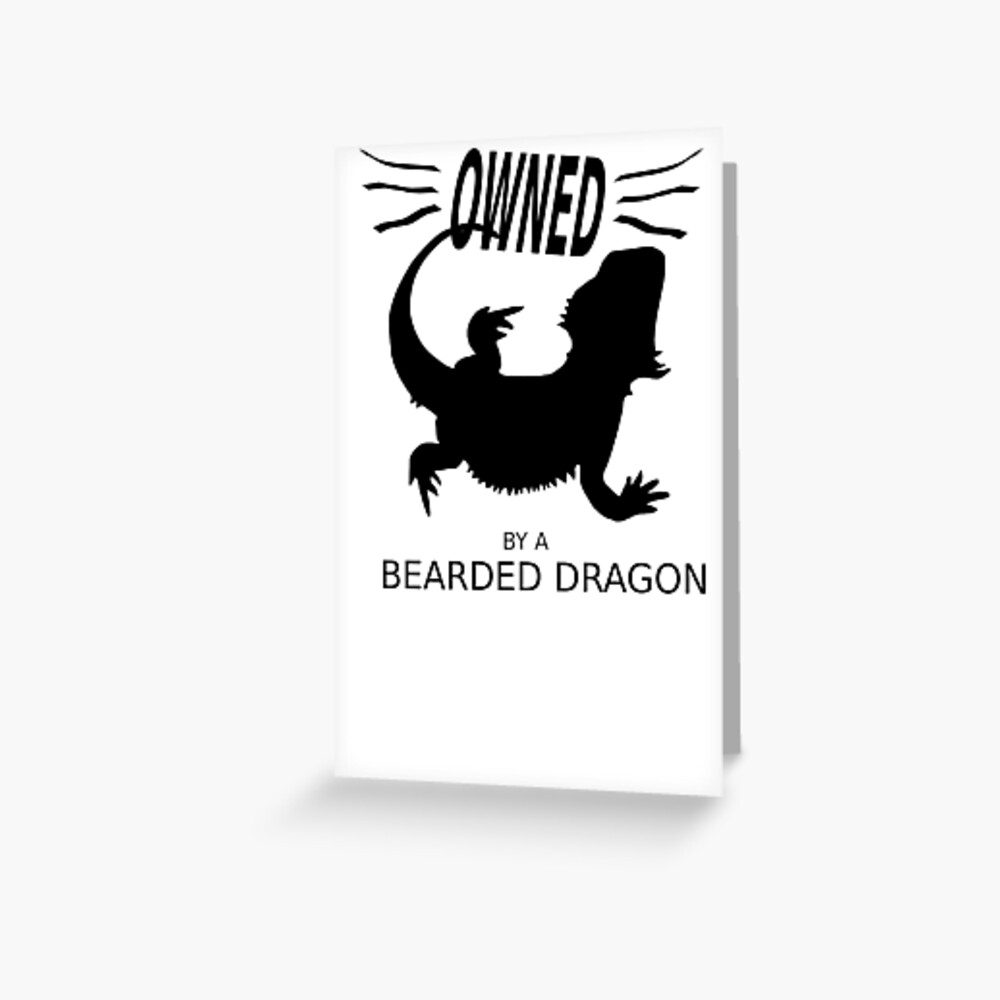 Owned By A Bearded Dragon Greeting Card