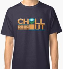 Chill Out Classic T-Shirt