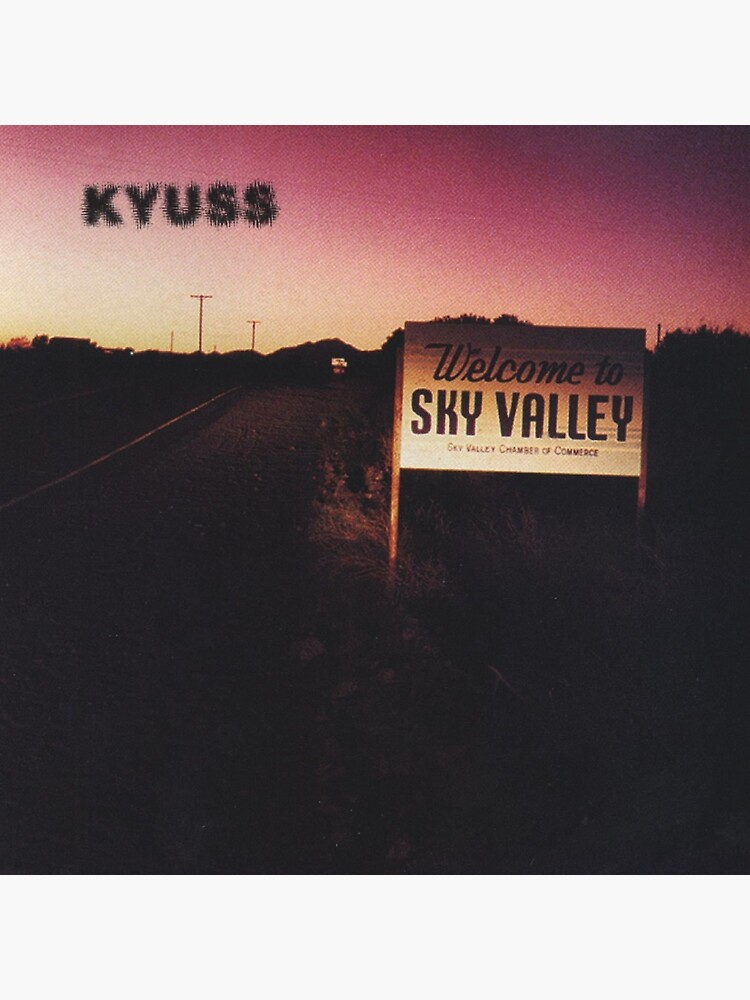 Kyuss - Welcome To Sky Valley  by Lightning-63