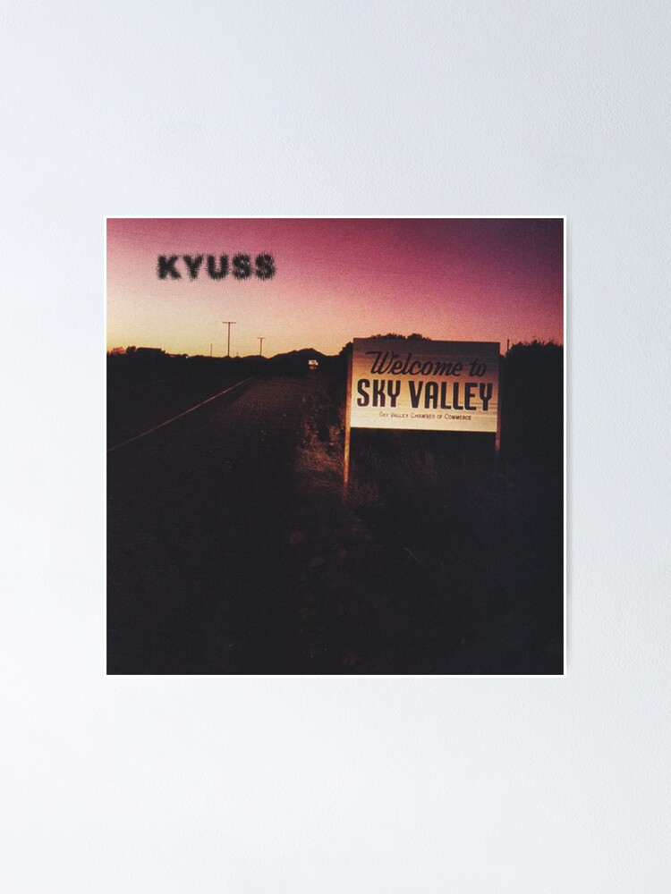 Alternate view of Kyuss - Welcome To Sky Valley  Poster