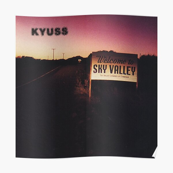 Kyuss - Welcome To Sky Valley  Poster