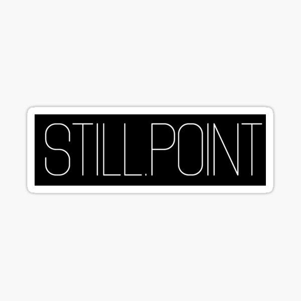 Still.Point Style 2 Sticker