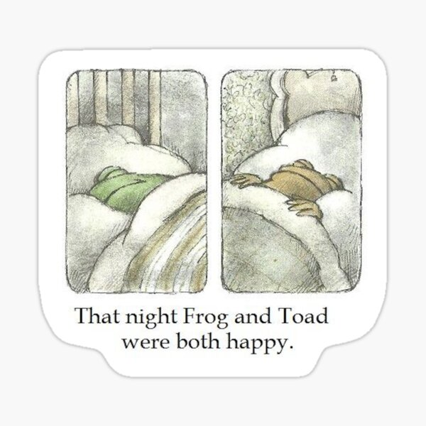 That Night Frog and Toad Were Both Happy Sticker