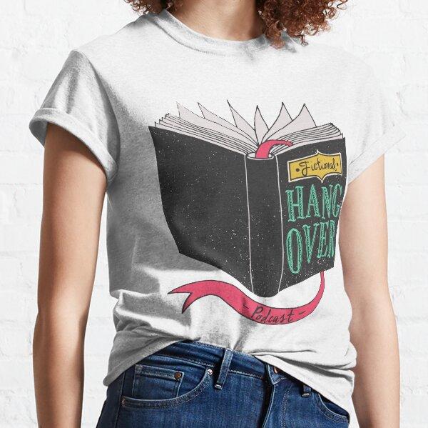 Fictional Hangover Classic T-Shirt
