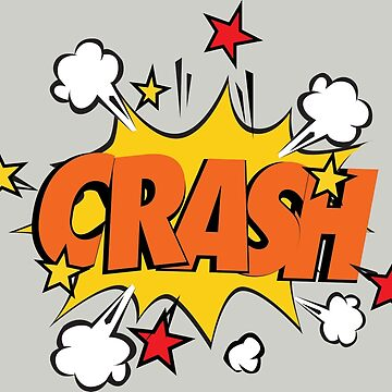 COMIC BOOK: CRASH! by MDRMDRMDR
