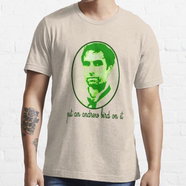 Put An Andrew Bird On It Essential T-Shirt