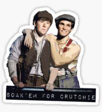 Soak 'em for Crutchie Sticker