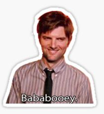 Ben Wyatt- Bababooey Sticker