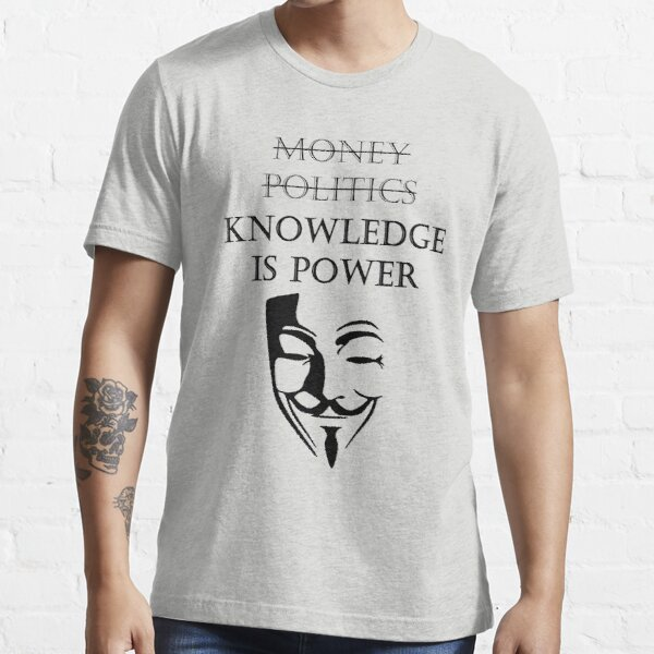 Knowledge is power Essential T-Shirt