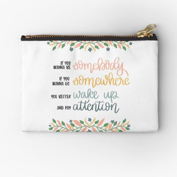 Sister Act 2 Quote  Zipper Pouch